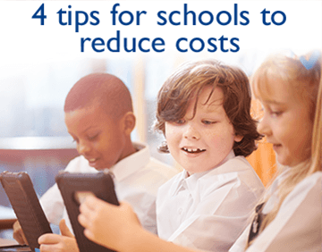 4 tips for schools to reduce costs