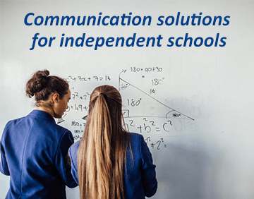 Communications solutions for independent schools