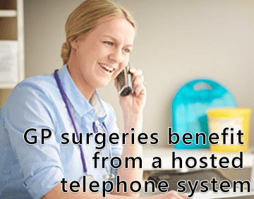 GP surgery benefit from a hosted telephone system
