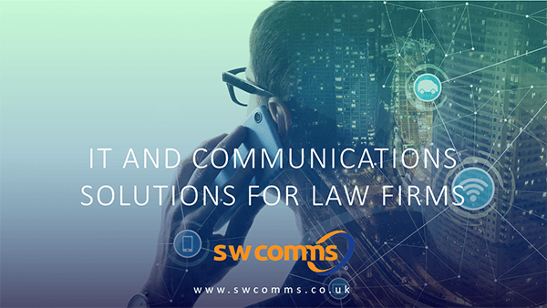 swcomms guide to IT and communications solutions for law firms