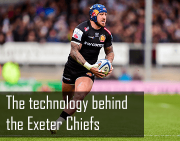 The technology behind the Exeter Chiefs and Sandy Park