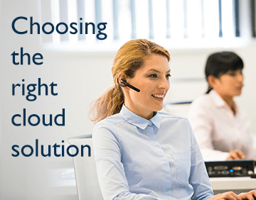Choosing the right cloud communications solution