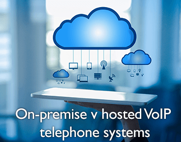 On premise v hosted VoIP telephone systems