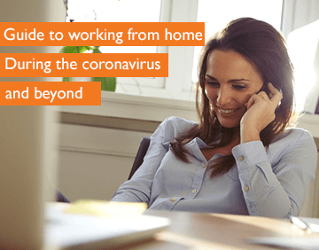 Guide to working from home during the coronavirus and beyond